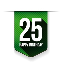 Twenty five years happy birthday ribbon vector image