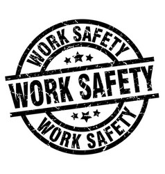 Work safety round grunge black stamp vector