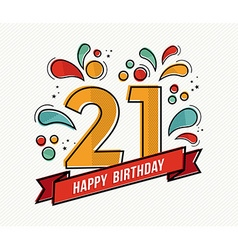 Colorful happy birthday number 21 flat line design vector