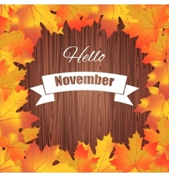 Hello november Bright colourful autumn background vector image