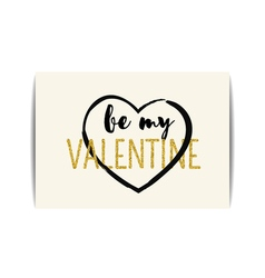 Valentine card with gold glitter text Be my vector image vector image