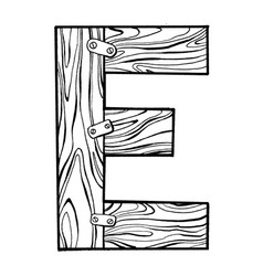 wooden letter e engraving vector image vector image