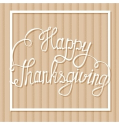 Happy thanksgiving on cardboard background vector