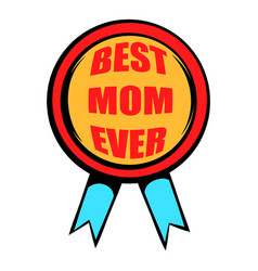 Best mom rosette icon icon cartoon vector