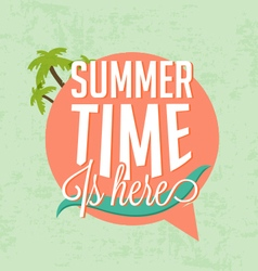 Summer Time Is Here Calligraphic Design vector image