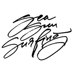 sea sun surfing modern calligraphy hand lettering vector image vector image