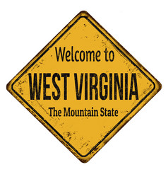 Welcome to west virginia vintage rusty metal sign vector