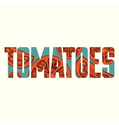 Tomatoes sign vector