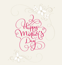 Happy mothers day vintage red text with vector