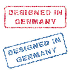 Designed in germany textile stamps vector