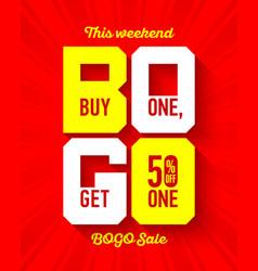 this weekend bogo sale banner design template buy vector image vector image