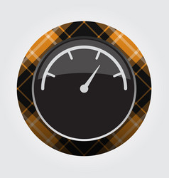 button orange black tartan - gauge dial symbol vector image