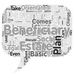 Designate the beneficiaries in your estate don t vector