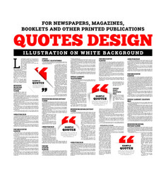 quotes design for newspapers magazines books and vector image