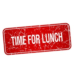 Time for lunch red square grunge textured isolated vector