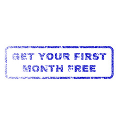 get your first month free rubber stamp vector image