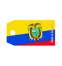 ecuador flag on price tag with word made in vector image