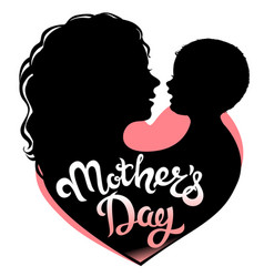 Mothers day silhouette lettering vector