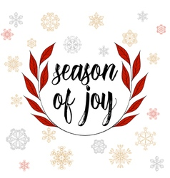Vintage christmas calligraphy season of joy hand vector