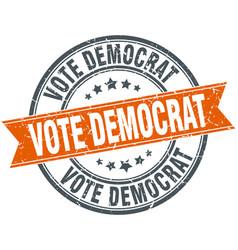 Vote democrat round orange grungy vintage vector