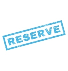 Reserve Rubber Stamp vector image