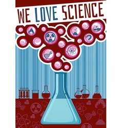 We love science poster vector