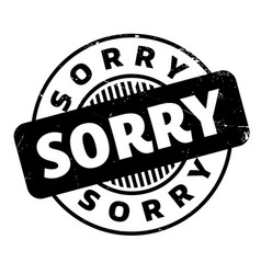 Sorry rubber stamp vector
