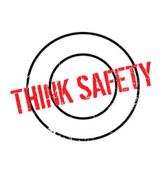 Think safety rubber stamp vector