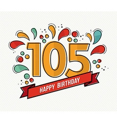 Color happy birthday number 105 flat line design vector image