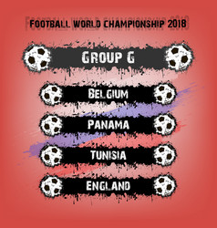 football championship 2018 group g vector image