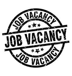 Job vacancy round grunge black stamp vector