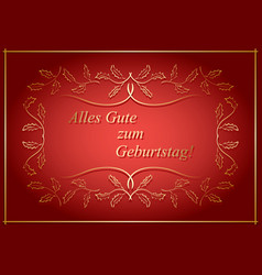 alles gute zum geburtstag - red greeting card vector image vector image