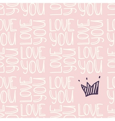 Inscription LOVE YOU with crown seamless pattern vector image