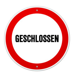 Red and white circular geschlossen sign vector