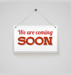 Coming soon sign vector