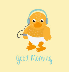 Good morning message with baby duck cartoon vector