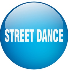 street dance blue round gel isolated push button vector image