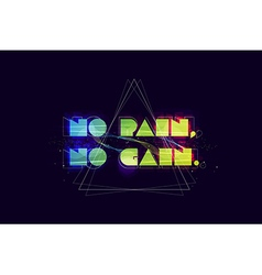No pain no gain typography vector