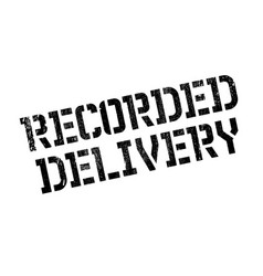 recorded delivery rubber stamp vector image vector image