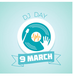 9 march dj day vector image