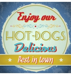 Vintage hot dogs sign vector