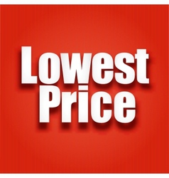 Lowest price poster vector