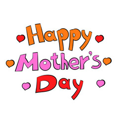 Happy mothers day lettering icon icon cartoon vector