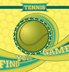 Find your game poster tennis series vector