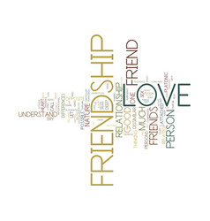Friendship and love text background word cloud vector