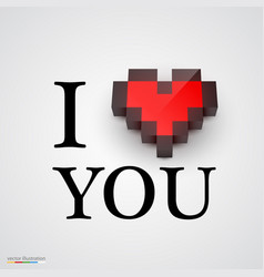 I love you with heart in pixel style vector