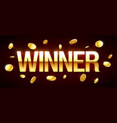 winner casino banner with winner inscription and vector image