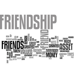Friendship an invaluable asset text background vector