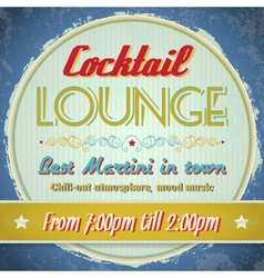 Vintage sign - Cocktail Lounge vector image vector image