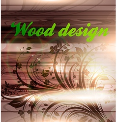 Wooden floral design vector